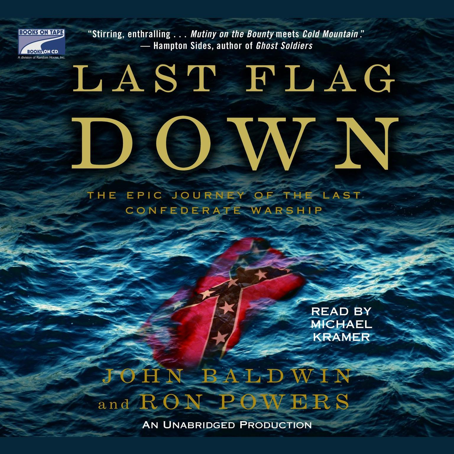 Printable Last Flag Down: The Epic Journey of the Last Confederate Warship Audiobook Cover Art