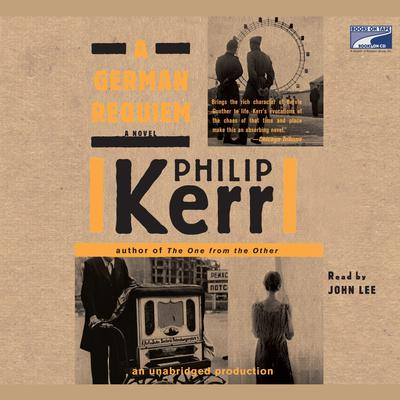 A German Requiem Audiobook, by Philip Kerr