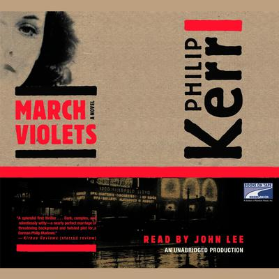 March Violets Audiobook, by Philip Kerr