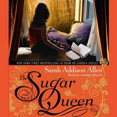 The Sugar Queen Audiobook, by Sarah Addison Allen