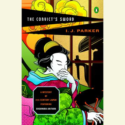 The Convicts Sword Audiobook, by I. J. Parker