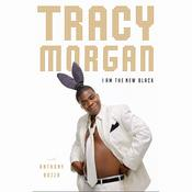 I Am The New Black, by Anthony Bozza, Tracy Morgan