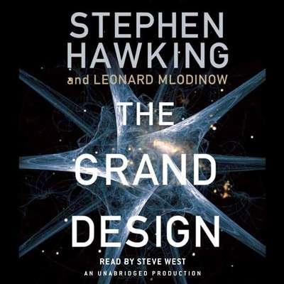 The Grand Design Audiobook, by Stephen Hawking