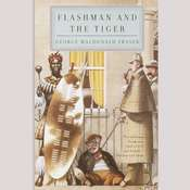 Flashman and the Tiger Audiobook, by George MacDonald Fraser