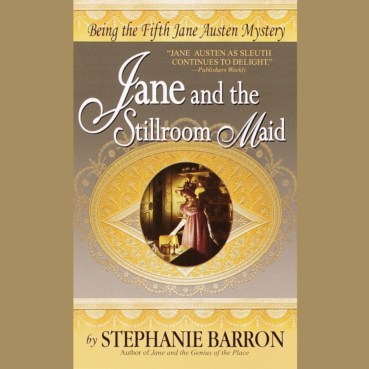 Printable Jane and the Stillroom Maid: Being the Fifth Jane Austen Mystery Audiobook Cover Art