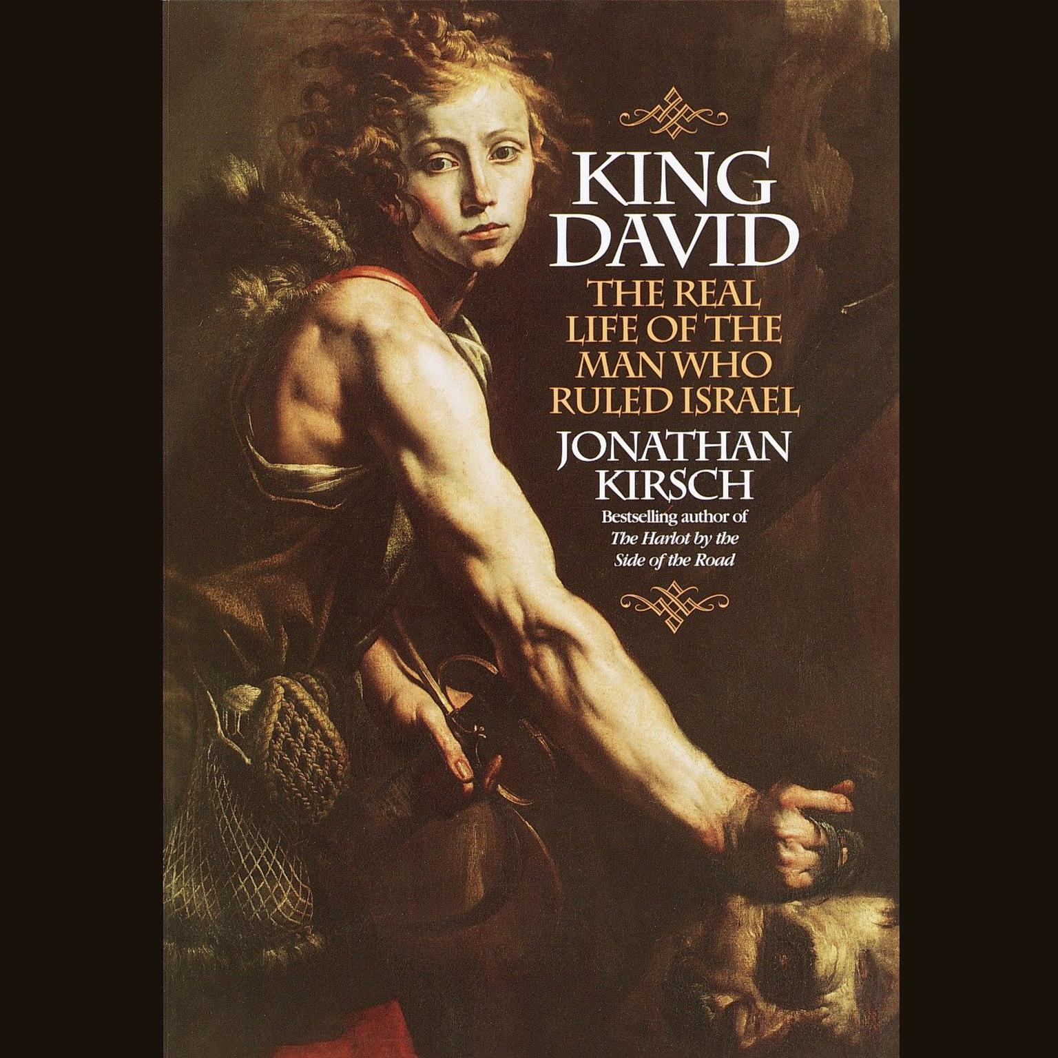 Printable King David: The Real Life of the Man Who Ruled Israel Audiobook Cover Art