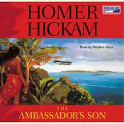 The Ambassadors Son Audiobook, by Homer Hickam