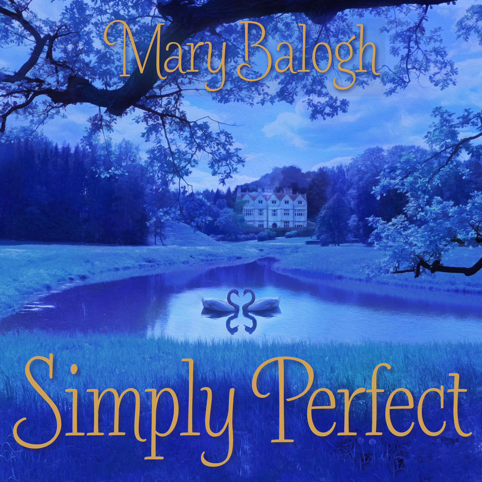 Simply Perfect Audiobook, by Mary Balogh