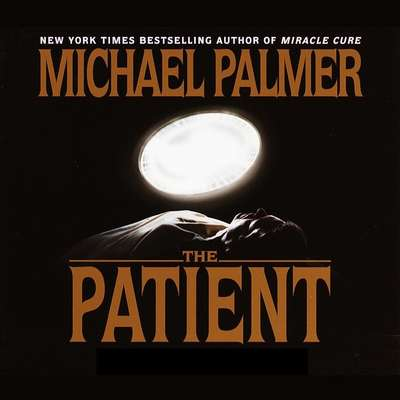 The Patient Audiobook, by Michael Palmer