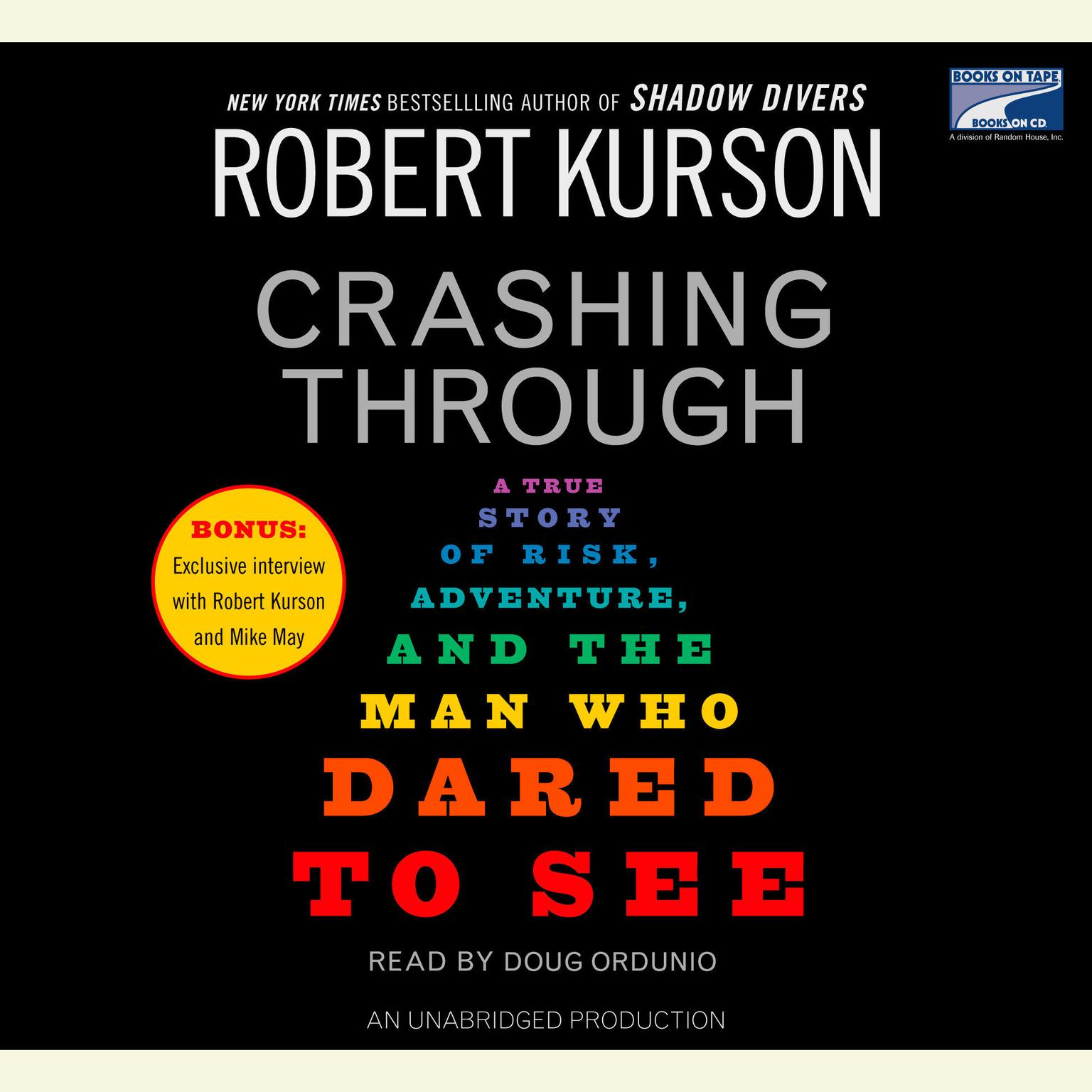 Printable Crashing Through: The Extraordinary True Story of the Man Who Dared to See Audiobook Cover Art