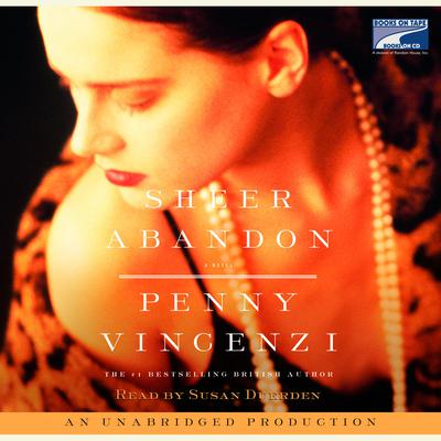 Sheer Abandon Audiobook, by Penny Vincenzi
