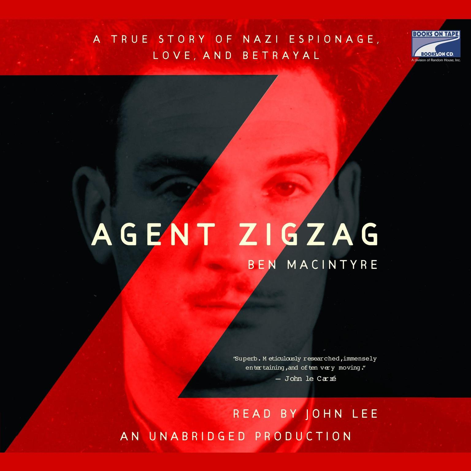 Printable Agent Zigzag: A True Story of Nazi Espionage, Love, and Betrayal Audiobook Cover Art
