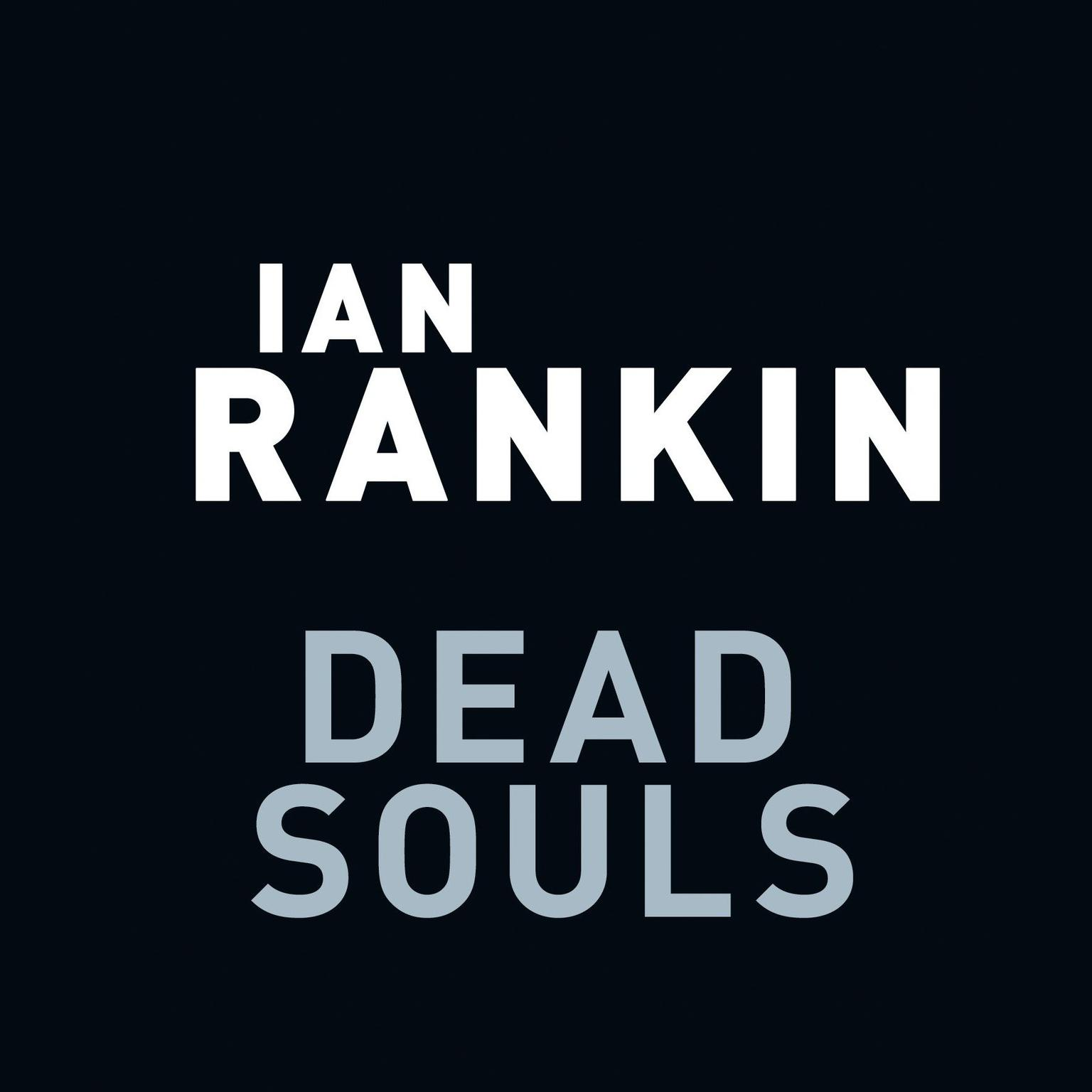 Printable Dead Souls: An Inspector Rebus Novel Audiobook Cover Art