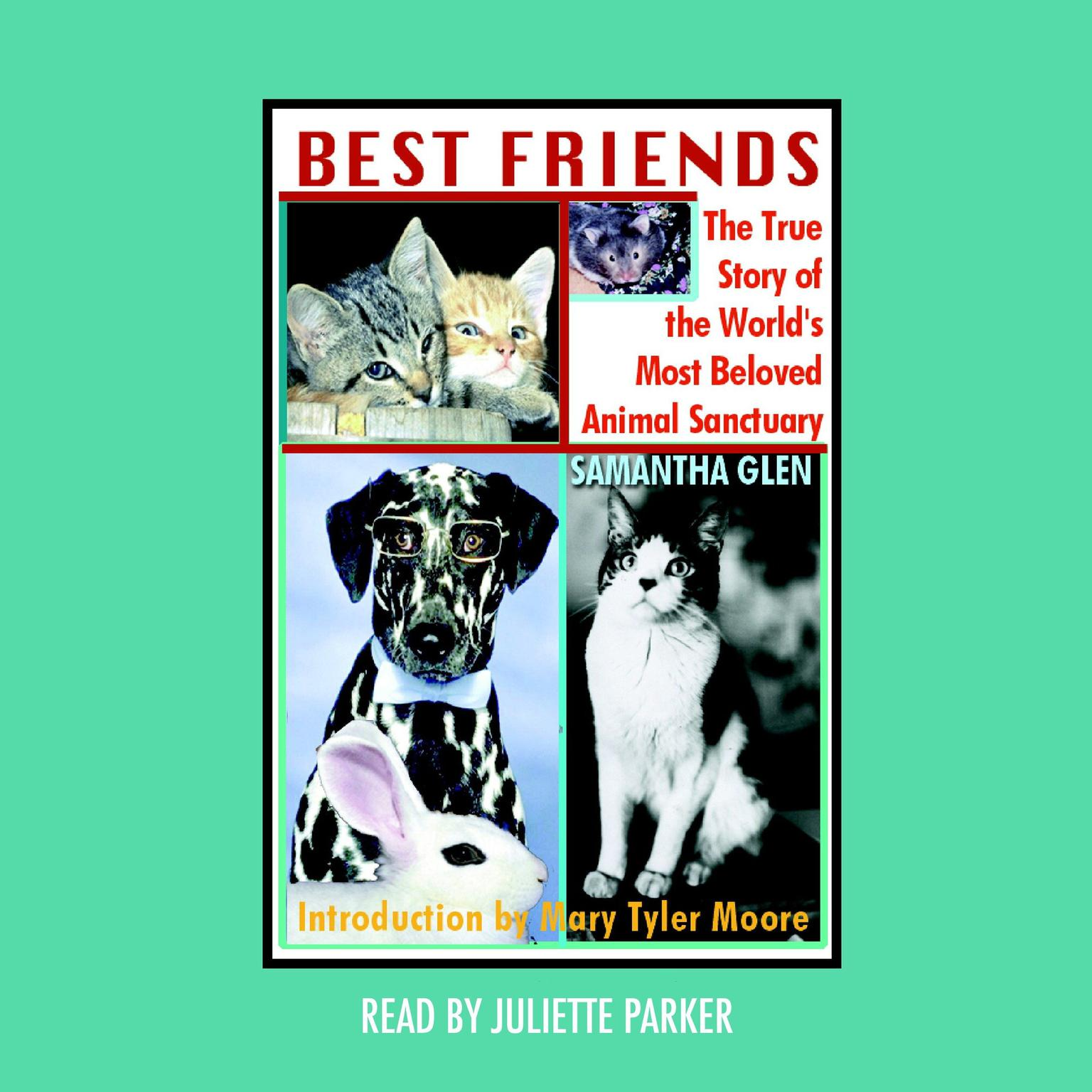 Printable Best Friends: The True Story of the World's Most Beloved Animal Sanctuary Audiobook Cover Art
