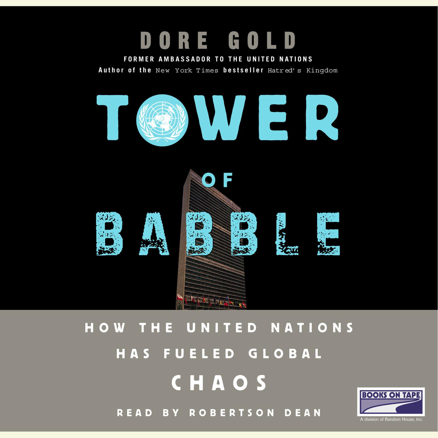 Printable Tower of Babble: How the United Nations Has Fueled Global Chaos Audiobook Cover Art