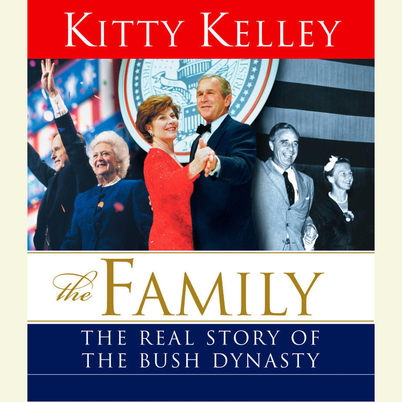 Printable The Family: The Real Story of the Bush Dynasty Audiobook Cover Art