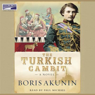 The Turkish Gambit Audiobook, by Boris Akunin