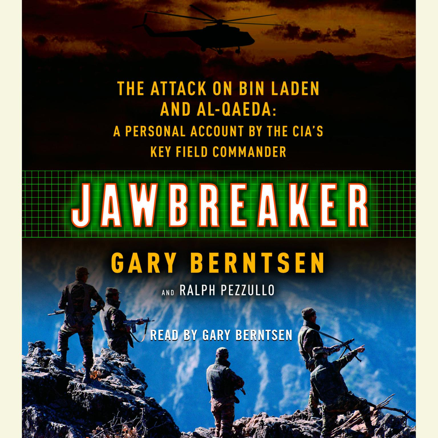 Printable Jawbreaker: The Attack on Bin Laden and Al Qaeda: A Personal Account by the CIA's Key Field Commander Audiobook Cover Art
