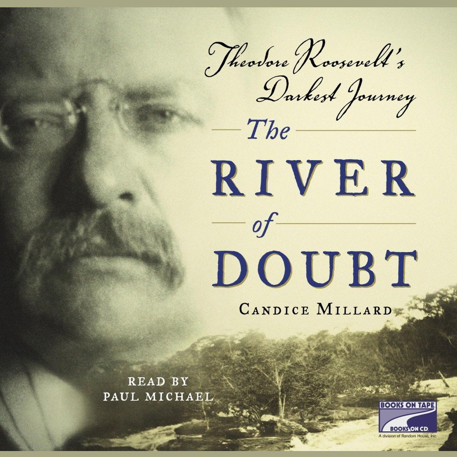 Printable The River of Doubt: Theodore Roosevelt's Darkest Journey Audiobook Cover Art