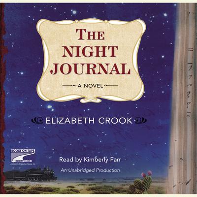 The Night Journal Audiobook, by Elizabeth Crook