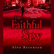 The Faithful Spy Audiobook, by Alex Berenson