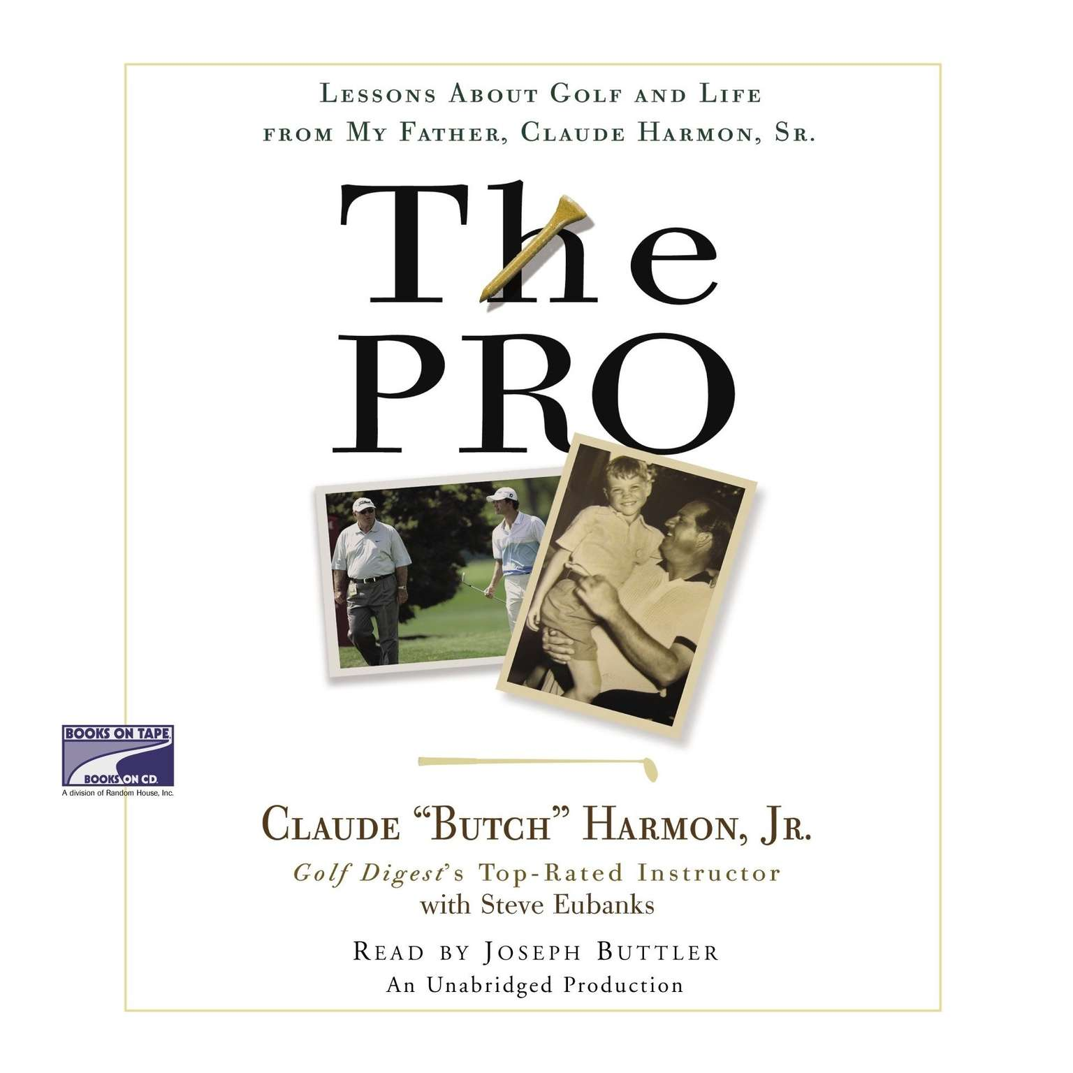 Printable The Pro: Lessons About Golf and Life from My Father, Claude Harmon, Sr. Audiobook Cover Art