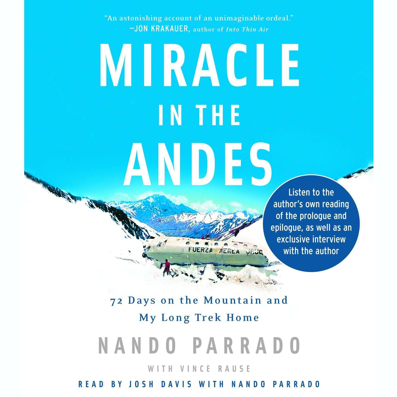 Printable Miracle in the Andes: 72 Days on the Mountain and My Long Trek Home Audiobook Cover Art