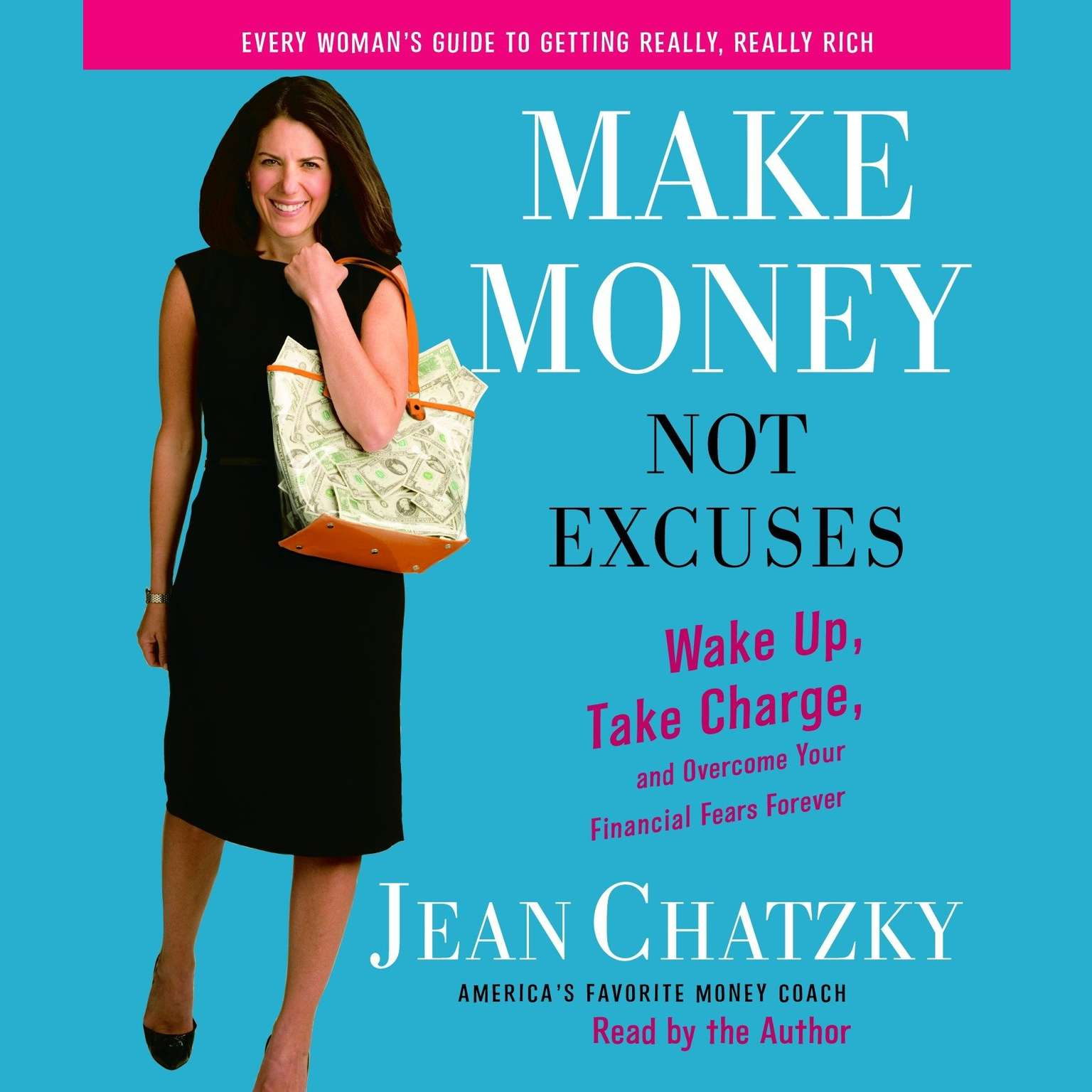 Printable Make Money, Not Excuses: Wake Up, Take Charge, and Overcome Your Financial Fears Forever Audiobook Cover Art