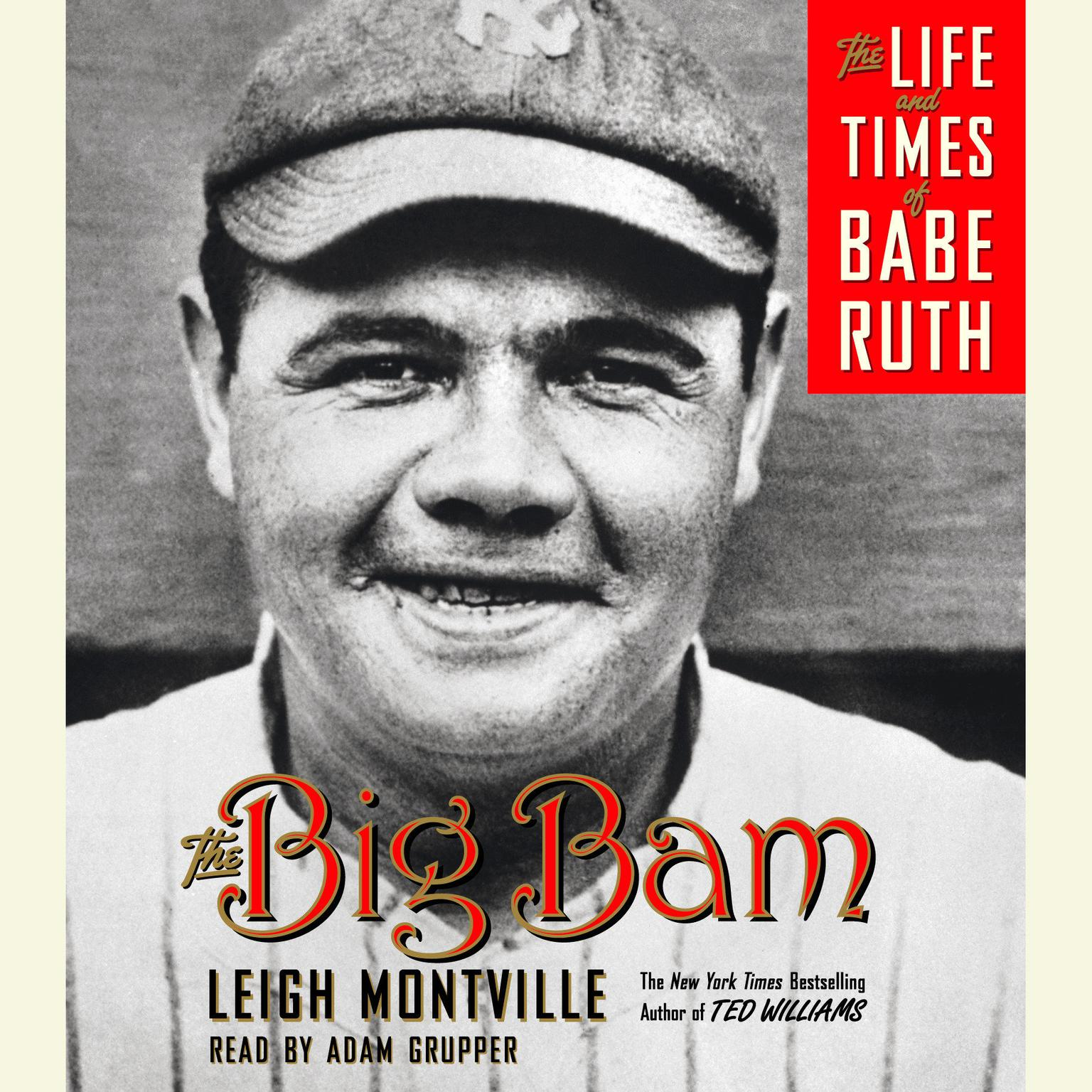 Printable The Big Bam: The Life and Times of Babe Ruth Audiobook Cover Art