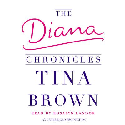 The Diana Chronicles Audiobook, by