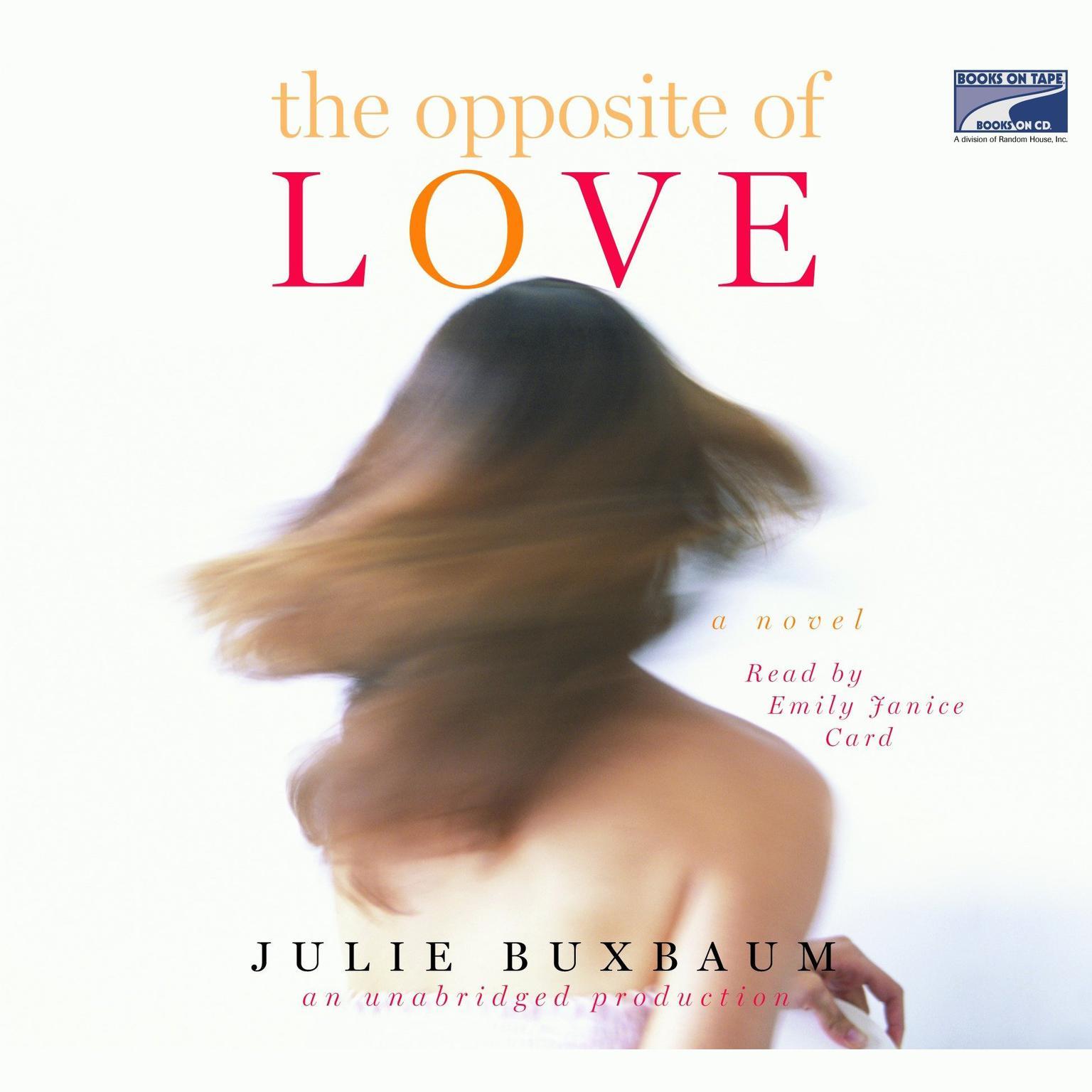 Printable The Opposite of Love Audiobook Cover Art
