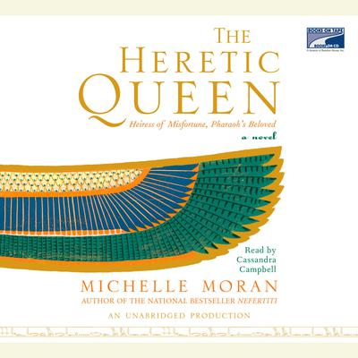 The Heretic Queen: A Novel Audiobook, by Michelle Moran