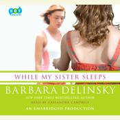 While My Sister Sleeps, by Barbara Delinsky
