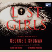 Lost Girls Audiobook, by George D. Shuman