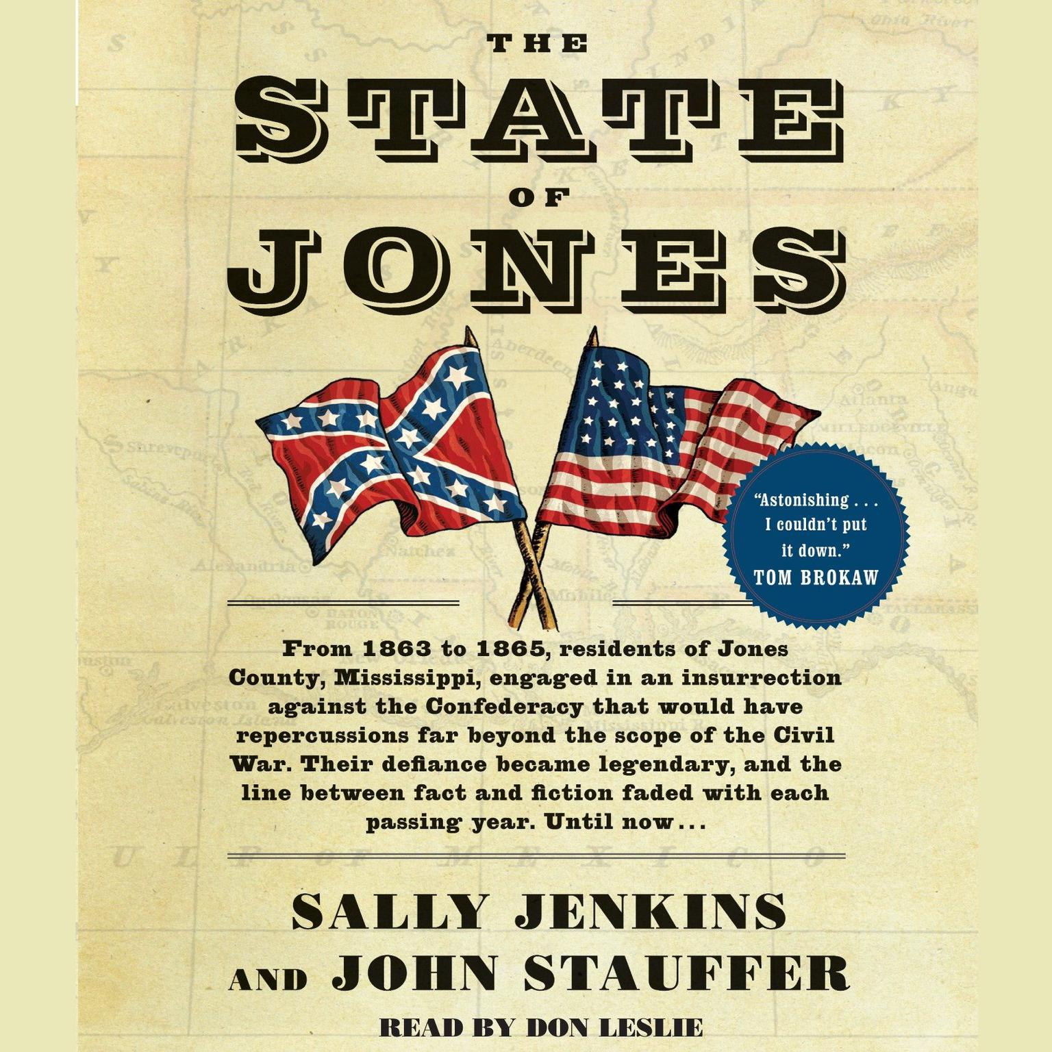Printable The State of Jones: The Small Southern County that Seceded from the Confederacy Audiobook Cover Art
