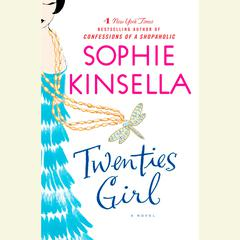Twenties Girl: A Novel Audiobook, by Sophie Kinsella