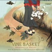 The Vine Basket, by Josanne La Valley