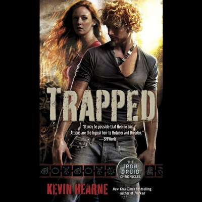 Trapped: The Iron Druid Chronicles, Book Five Audiobook, by