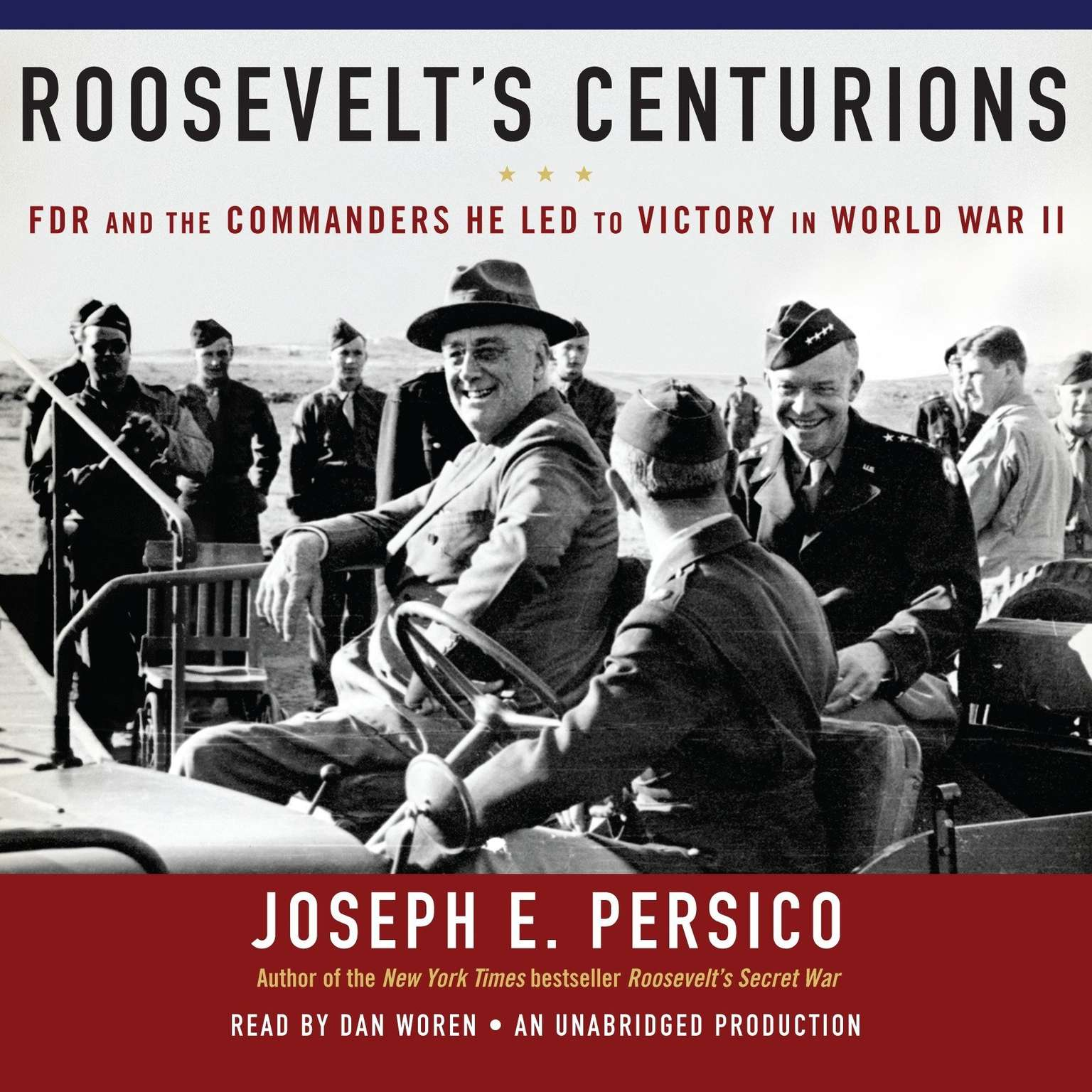 Printable Roosevelt's Centurions: FDR and the Commanders He Led to Victory in World War II Audiobook Cover Art