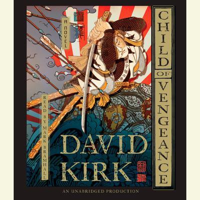 Child of Vengeance: A Novel Audiobook, by