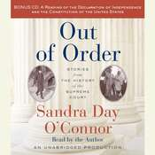 Out of Order: Stories from the History of the Supreme Court, by Sandra Day O'Connor, Sandra Day O'Connor