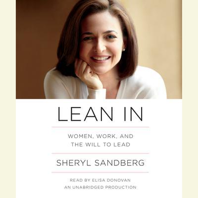 Lean In Audiobook, by Sheryl Sandberg