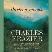 Thirteen Moons, by Charles Frazier