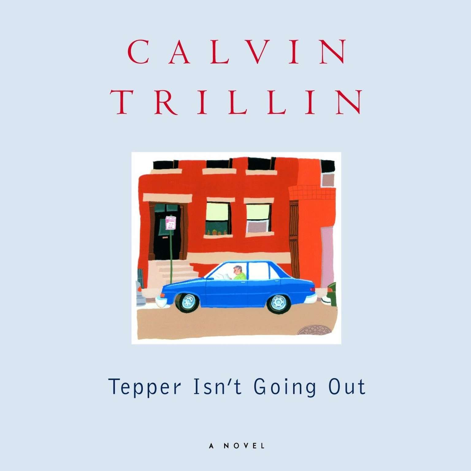 Printable Tepper Isn't Going Out Audiobook Cover Art