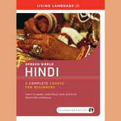 Hindi: A Complete Course for Beginners Audiobook, by Living Language