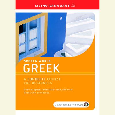 Spoken World: Greek Audiobook, by Living Language