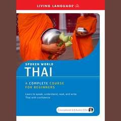 Spoken World: Thai Audiobook, by Living Language