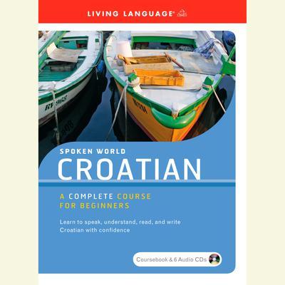 Spoken World: Croatian Audiobook, by
