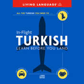 In-Flight Turkish: Learn before You Land, by Living Language