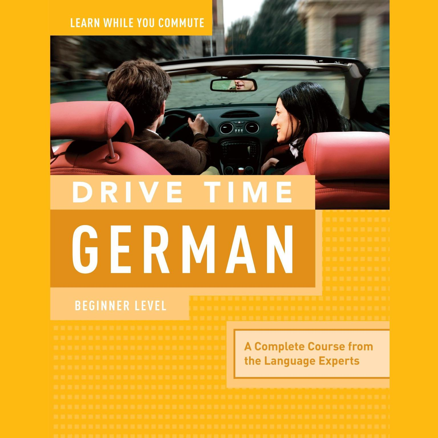 Printable Drive Time German: Beginner Level Audiobook Cover Art